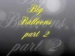 Beautiful Looners - Big Balloons part 2 ( trailer )
